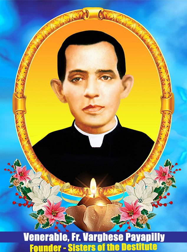 Founder Father Venerable Varghese Payapilly